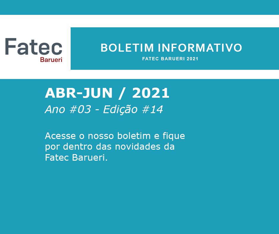 Boletim Informativo Fatec Barueri - Ano #03 - Ed. #14